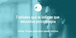 7 señales que te indican que necesitas psicoterapia background